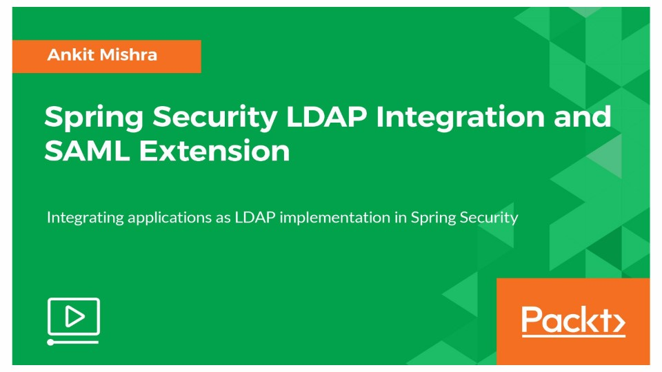 Spring Security LDAP Integration and SAML Extension | StackSkills