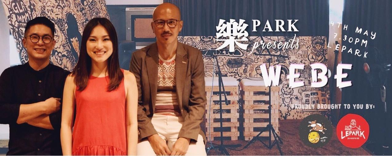 樂PARK Monthly Series: Webe