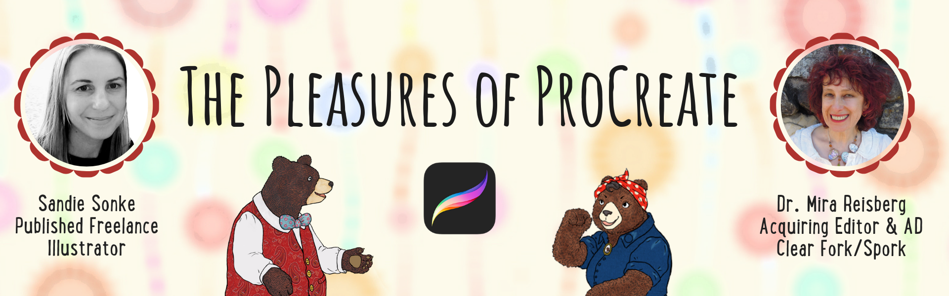 The Pleasures of ProCreate with Sandie Sonke and Mira Reisberg at the Children's Book Academy