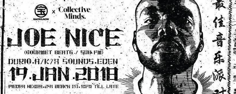JOE NICE (Gourmet Beats / Sub FM): BAOW BAOW X Collective Minds