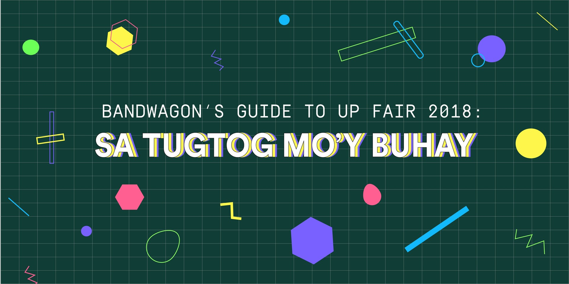 Bandwagon's Guide to UP Fair 2018