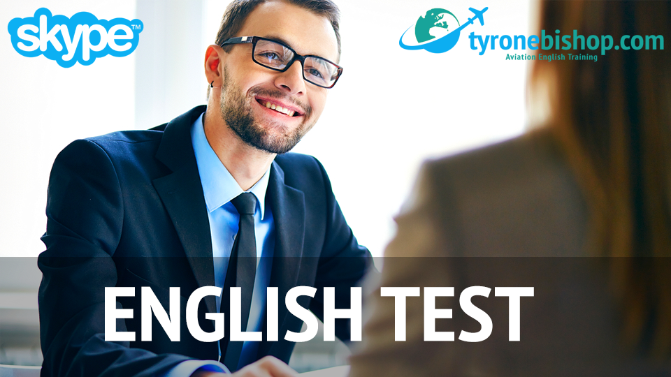 Diagnostic ICAO English Test | Tyrone's Aviation English Site