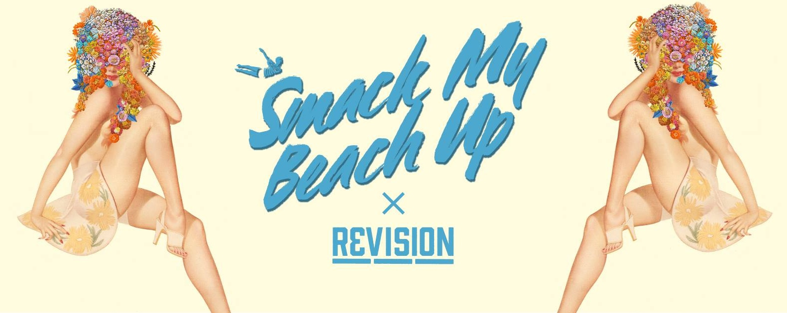 SMACK MY BEACH UP X REVISION