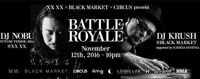 BATTLE ROYALE with DJ Nobu and DJ Krush