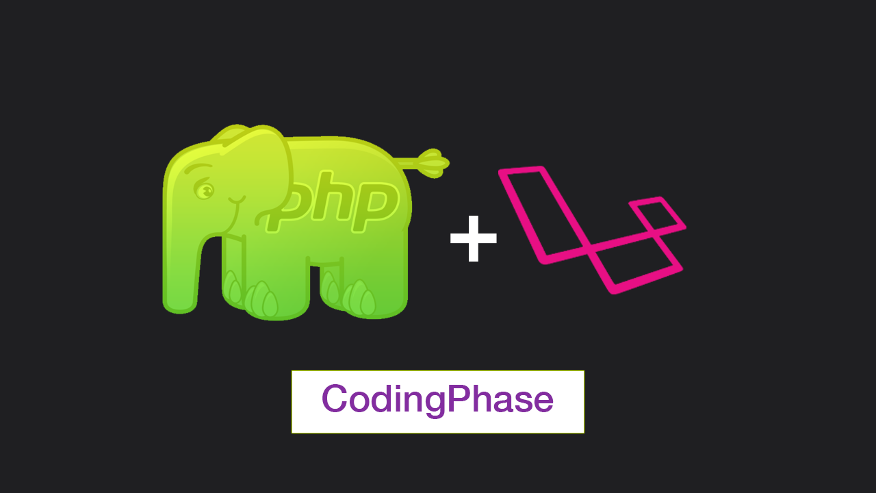 Learn PHP 7 and Laravel Master Course | codingphase