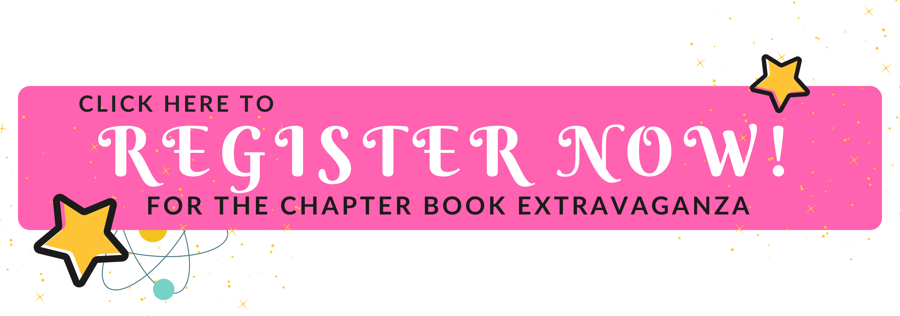 Register Now for the Chapter Book Extravagenza at Children's Book Academy