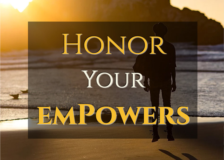 How to Honor Your emPowers