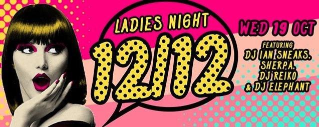 F.Club presents 12/12 (Ladies Night)