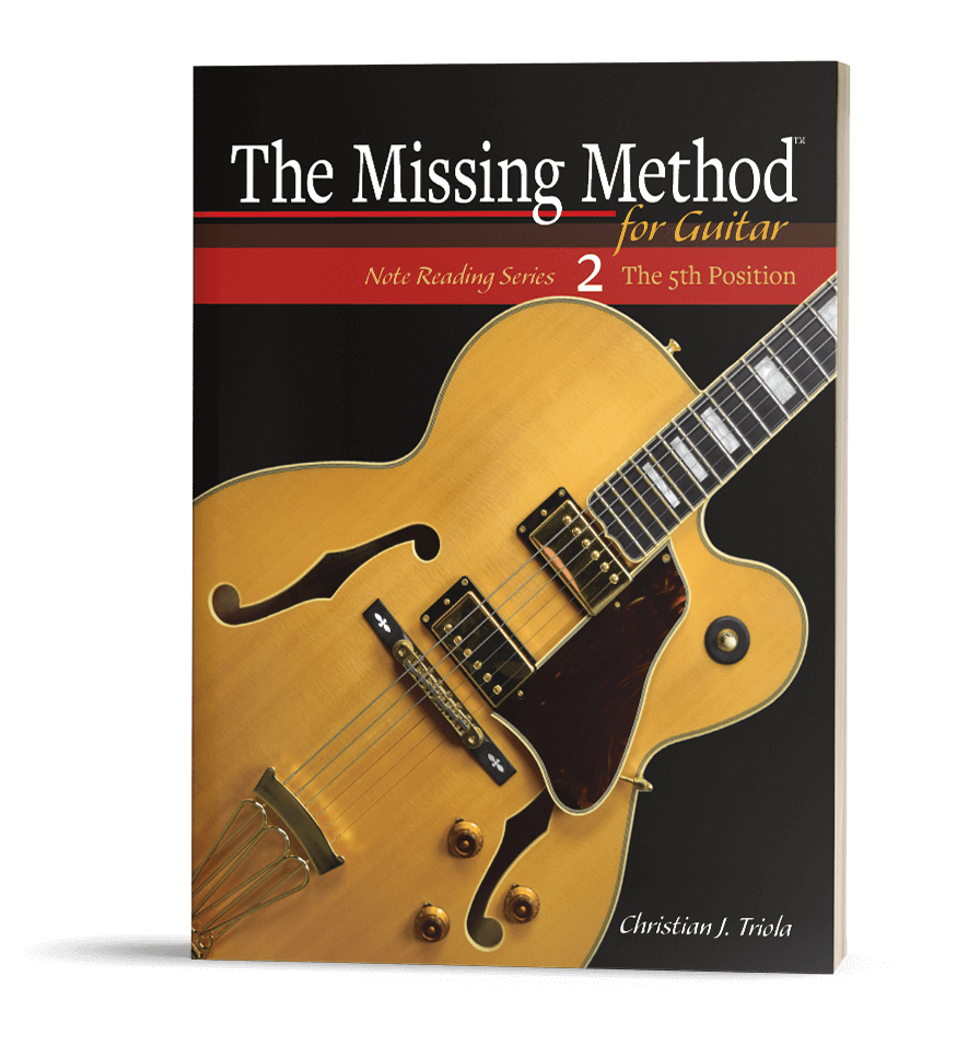 The Missing Method for Guitar, Book 2: Note Reading in the 5th Postion