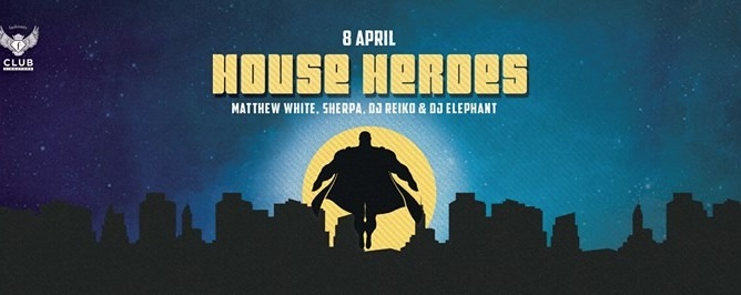 F.Club presents House Heroes feat. Matthew White