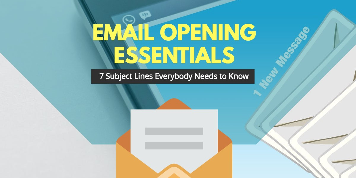 Email Marketing: The Opening Lines