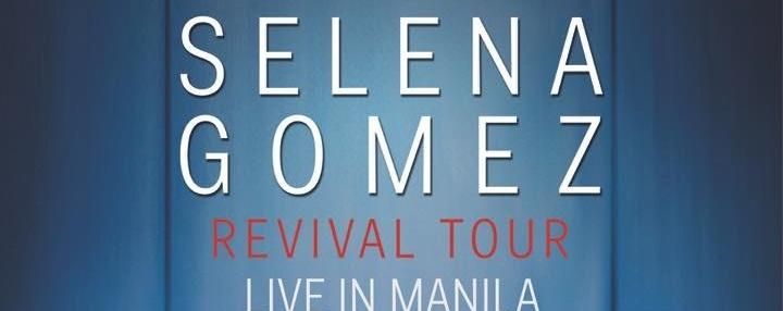 SELENA GOMEZ: The Revival Tour - Live in Manila