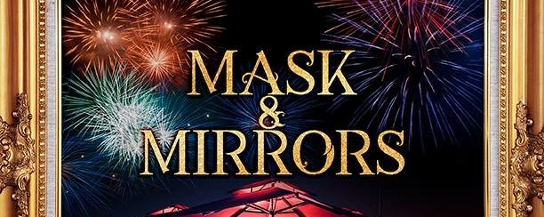 NYE's Countdown Party: Mask & Mirrors