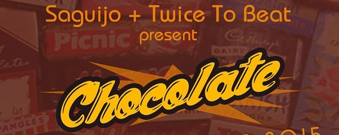 Saguijo Presents x Twice To Beat: Chocolate!