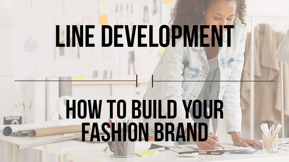 Developing A Fashion Product How To Build Your Fashion Brand Moodu