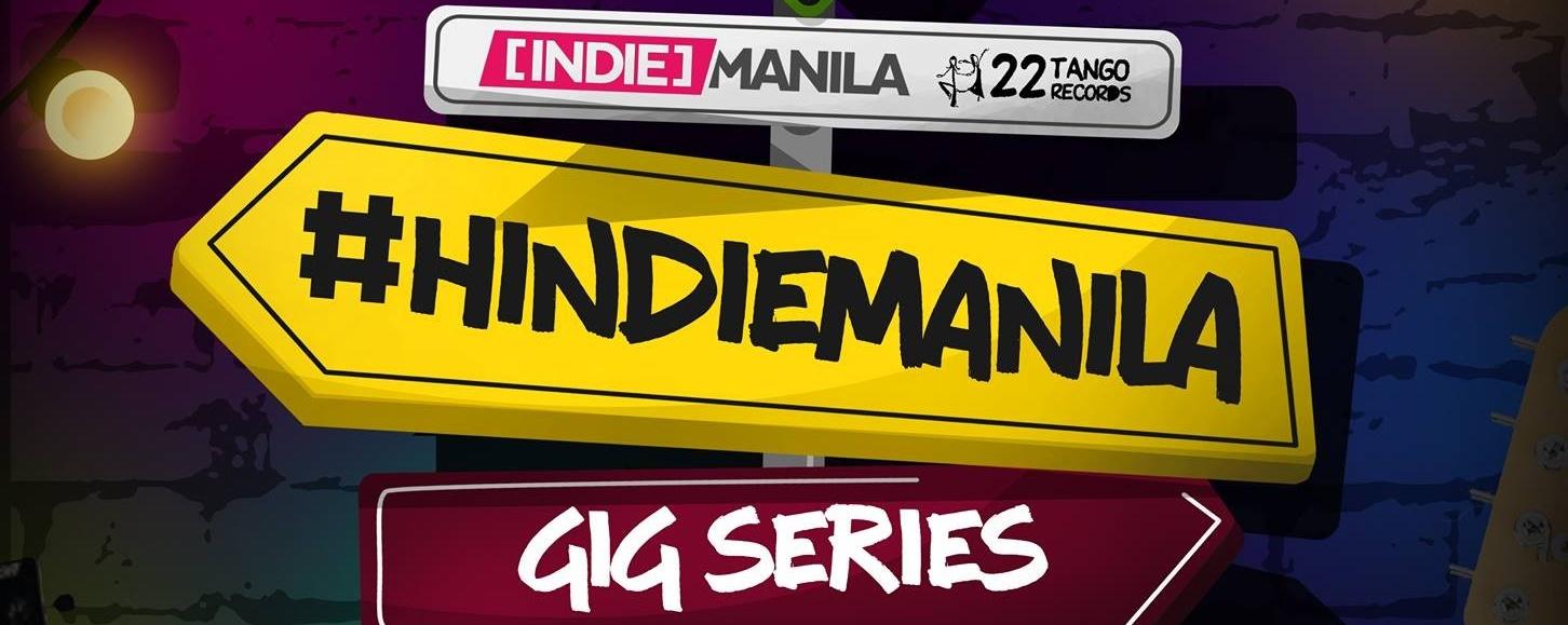 HIndieManila Gig Series: 22Tour
