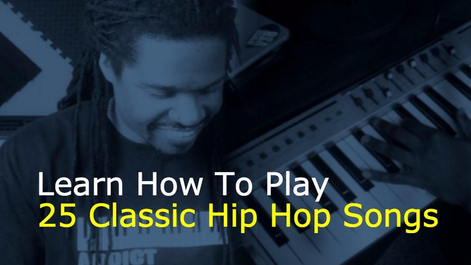 Learn How To Play 25 Classic Hip Hop Songs | VerySickAcademy