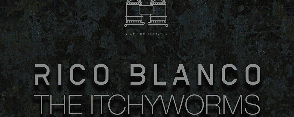 Rico Blanco x Itchyworms