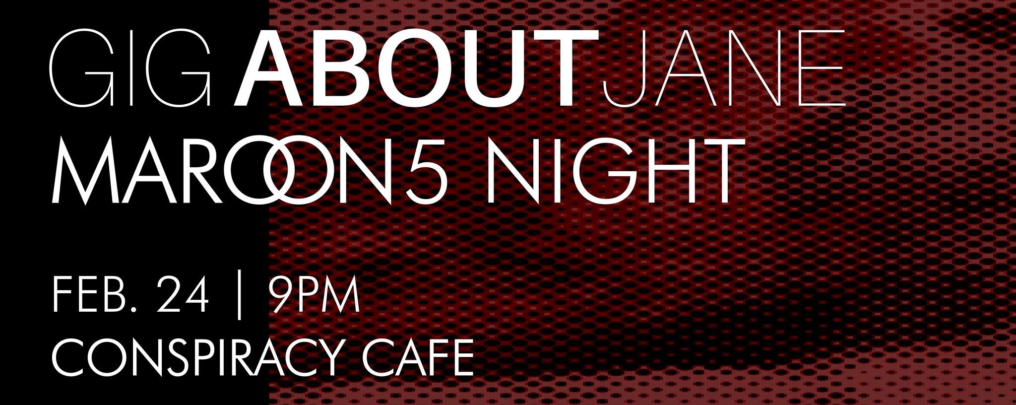 Gig About Jane: Maroon 5 Night