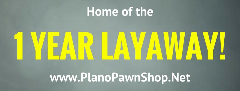 http://www.planopawnshop.net/layaway/
