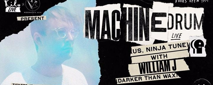 Kilo Live x Moonbeats Asia present Machinedrum LIVE (US)