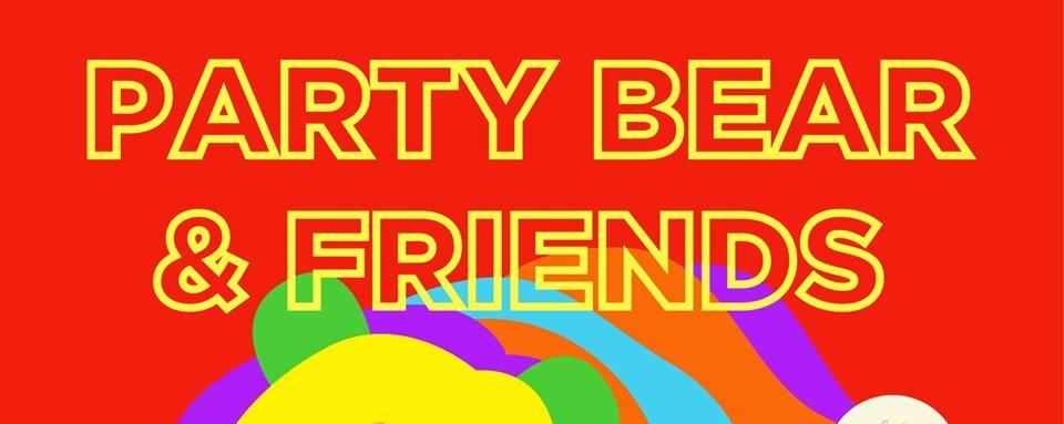 Party Bear & Friends!