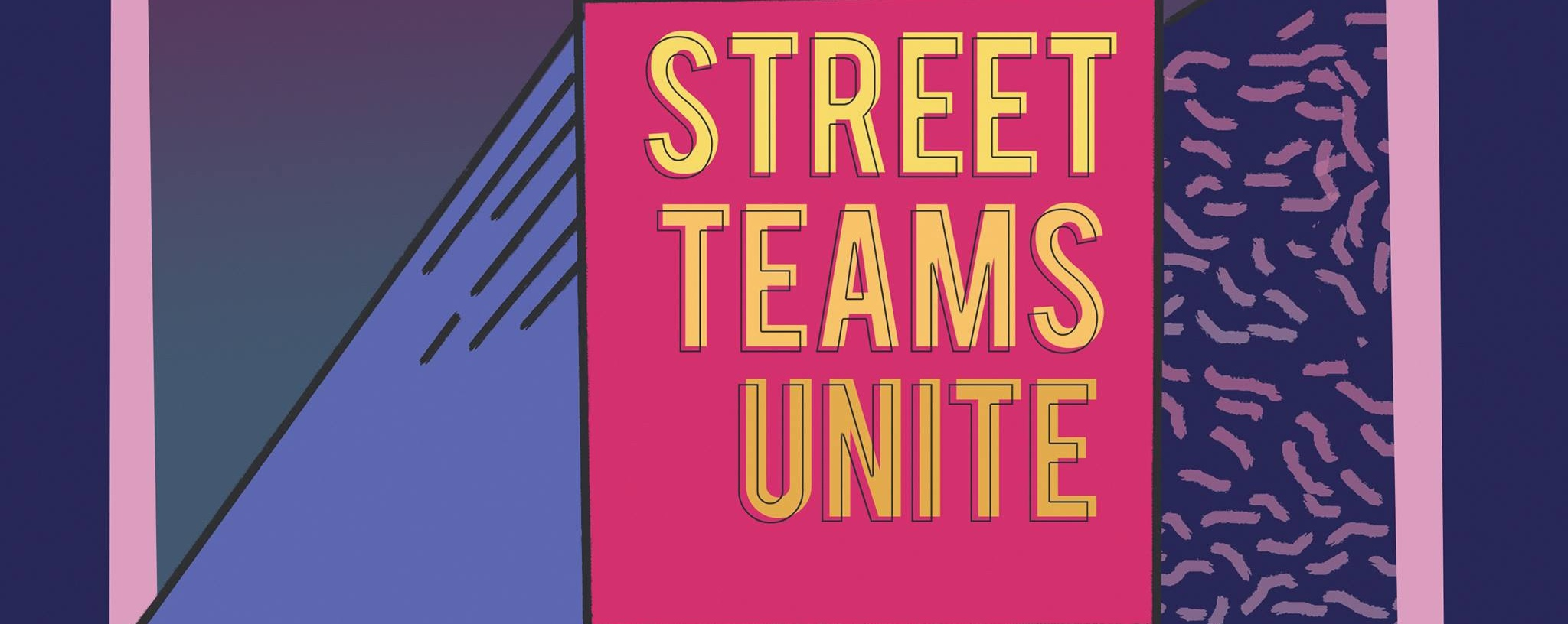 Street Teams Unite