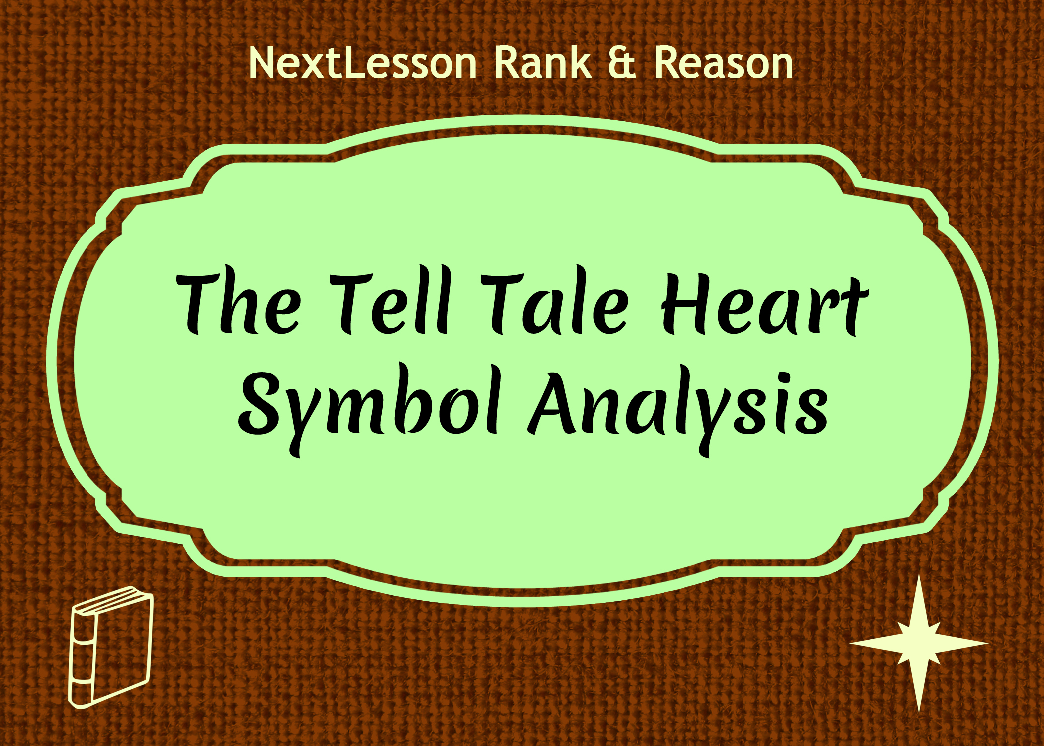 The Tell Tale Heart Symbol Analysis Nextlesson