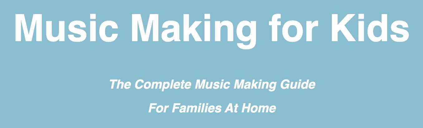 Music Making for kids