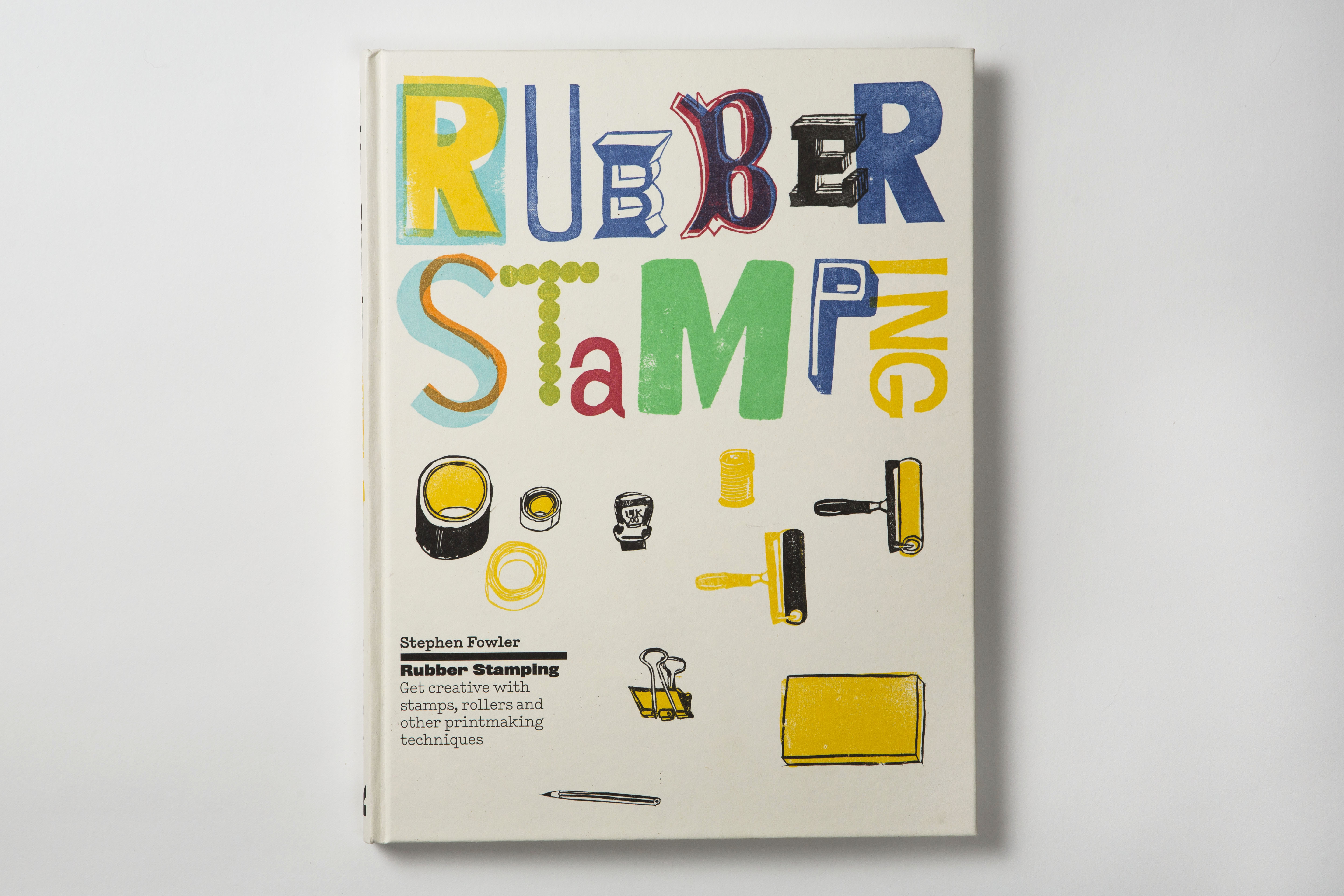 Stephen Fowler Rubber Stamping Book