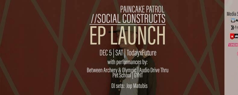 Paincake Patrol - Social Constructs EP Launch