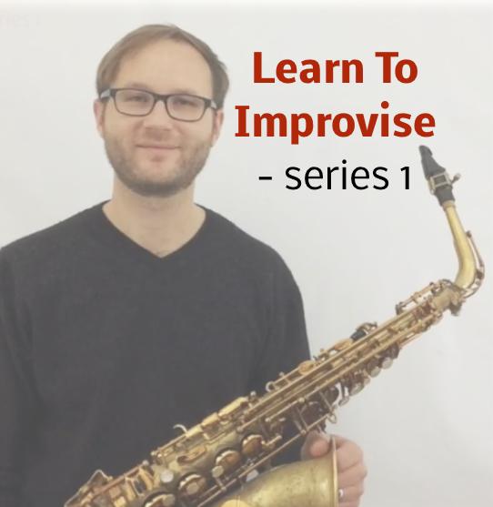 Learn To Improvise On Saxophone - series 1   SAXOPHONE Studies