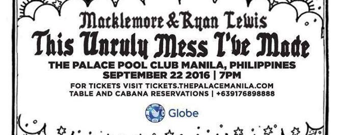 This Unruly Mess I've Made World Tour - Macklemore & Ryan Lewis Live in Manila