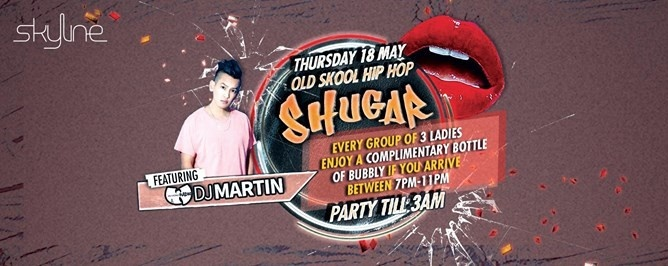 Shugar (Old Skool Hip Hop Night) feat DJ Martin: 18th May, Thur
