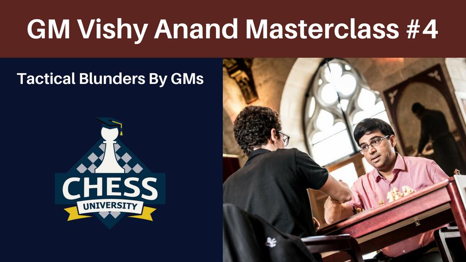 GM Vishy Anand Masterclass 4   ChessVL com