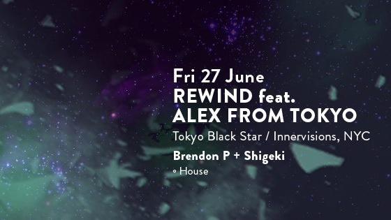 REWIND feat. ALEX FROM TOKYO (NYC)