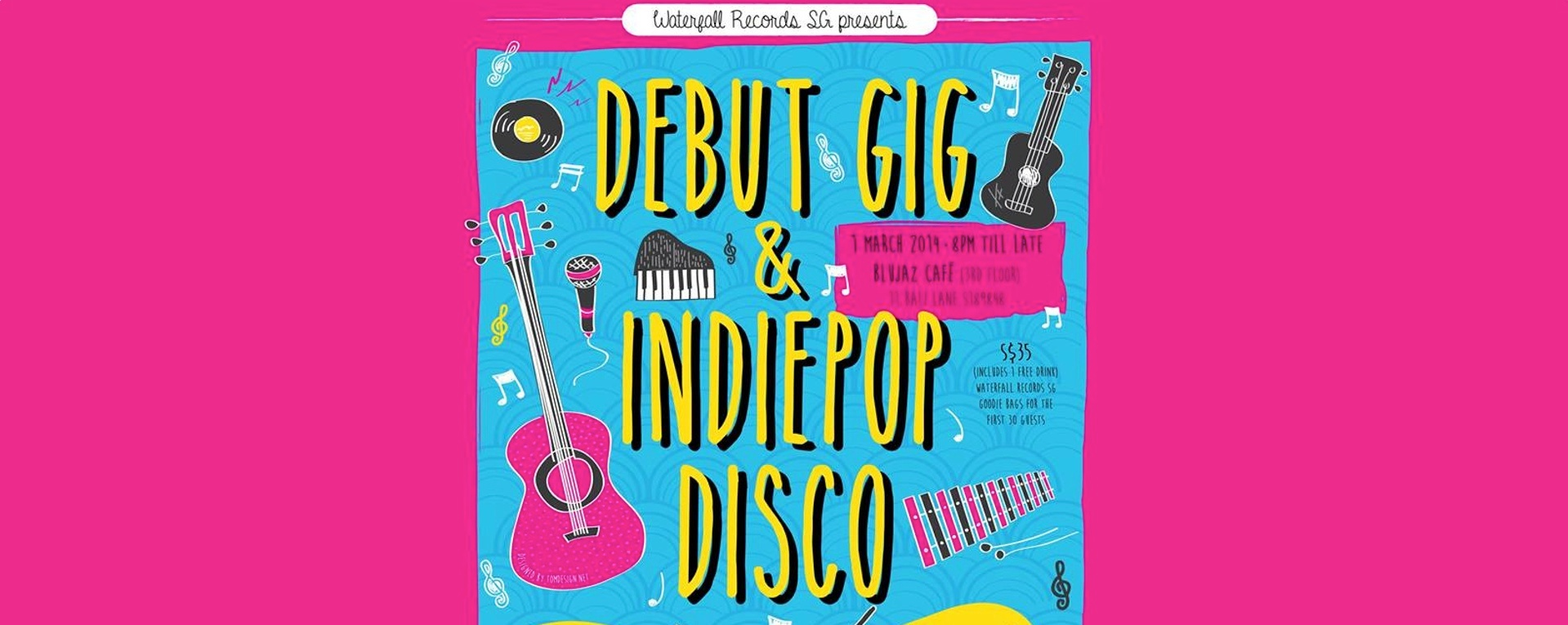 Waterfall Records SG: Debut Gig & Indie Pop Disco