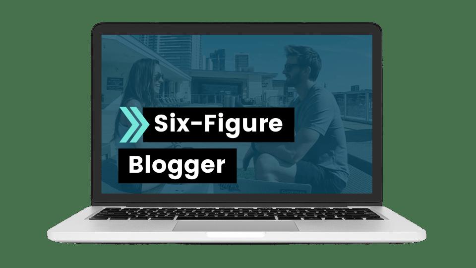 Six Figure Blogger