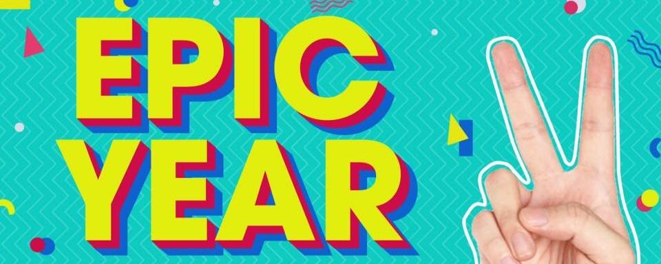 Epic Year 2: A Birthday Gig