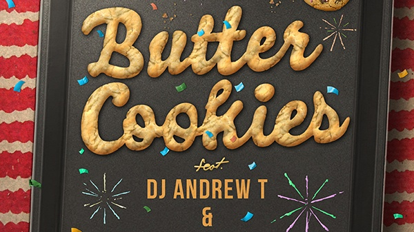 BUTTER COOKIES FEAT. DJ ANDREW T (AOS) & DAVE DOES (AOS)