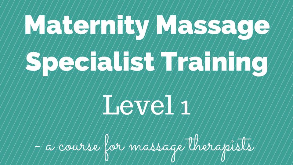 Maternity Massage Specialist Training Level One Rebeccaoverson