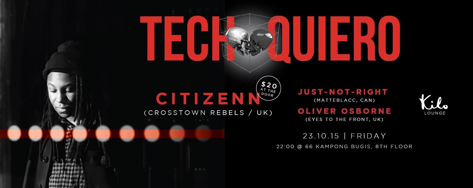 TECH QUIERO PRESENTS: CITIZENN