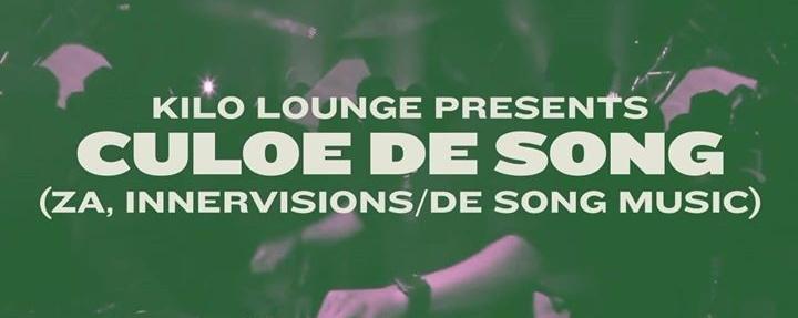 Kilo Lounge presents Culoe De Song (ZA) & Shane O'Neill