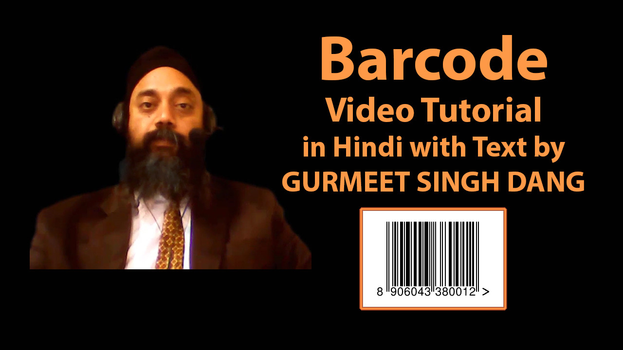 Barcode Video Tutorial in Hindi with Text by GURMEET SINGH DANG | eduf