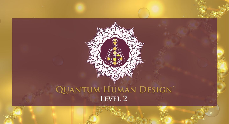 Karen Curry Parker – Quantum Human Design™ Level 2