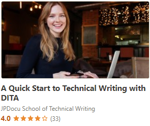 A Quick Start to Technical Writing with DITA