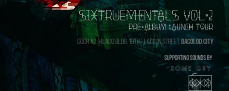 SixTrueMentals Vol.2 Pre Album Tour