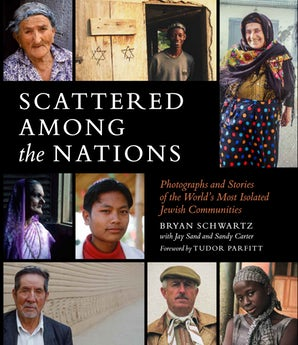 Scattered Among the Nations: Photographs and Stories of the World