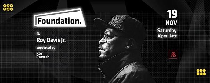 Foundation. ft. Roy Davis Jr (US)