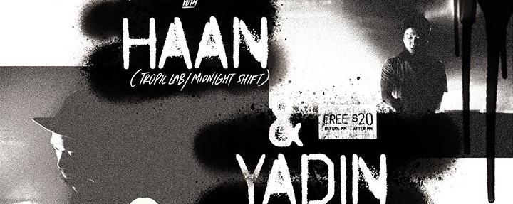 Weekend Bender with Haan & Yadin